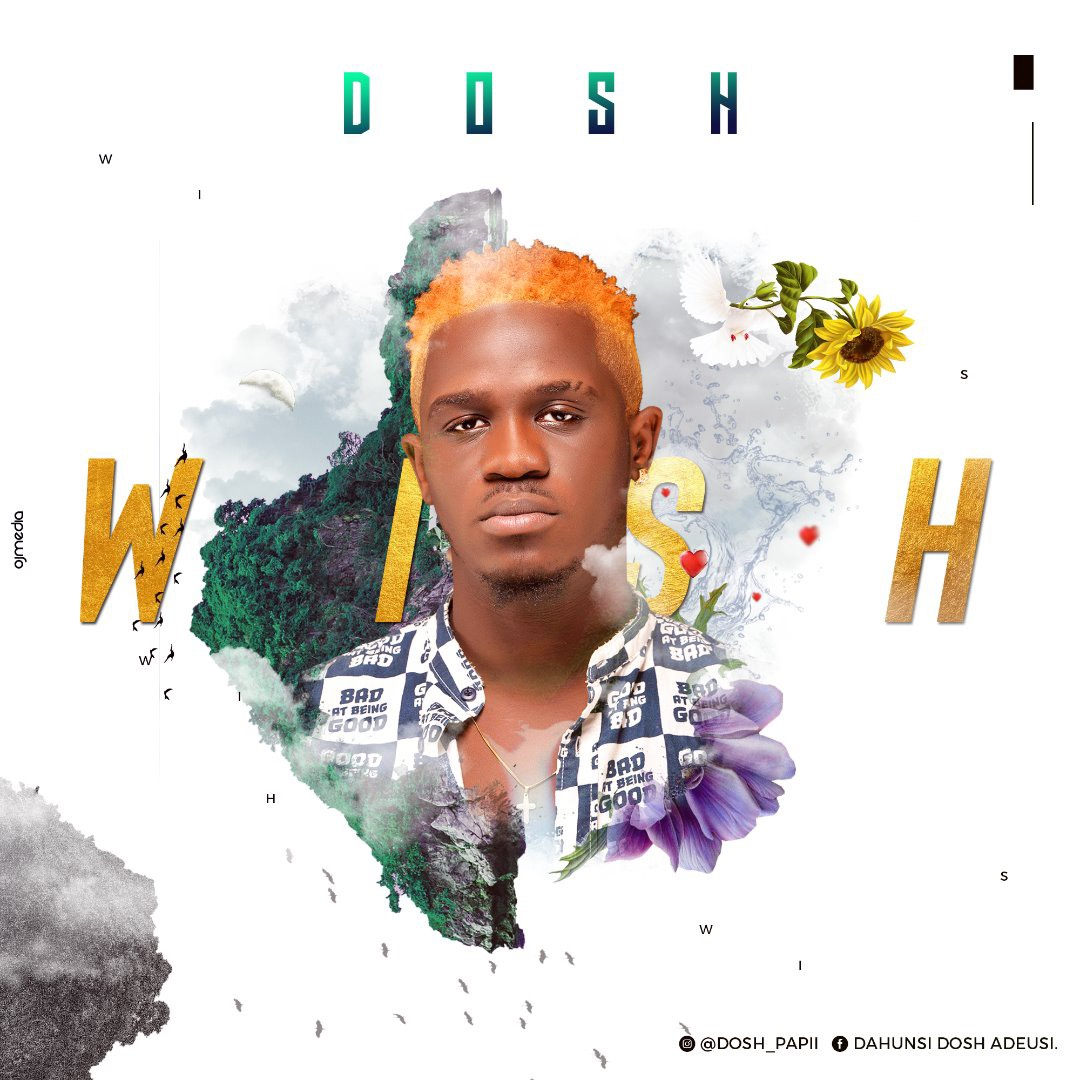 Dosh Papi - Wish