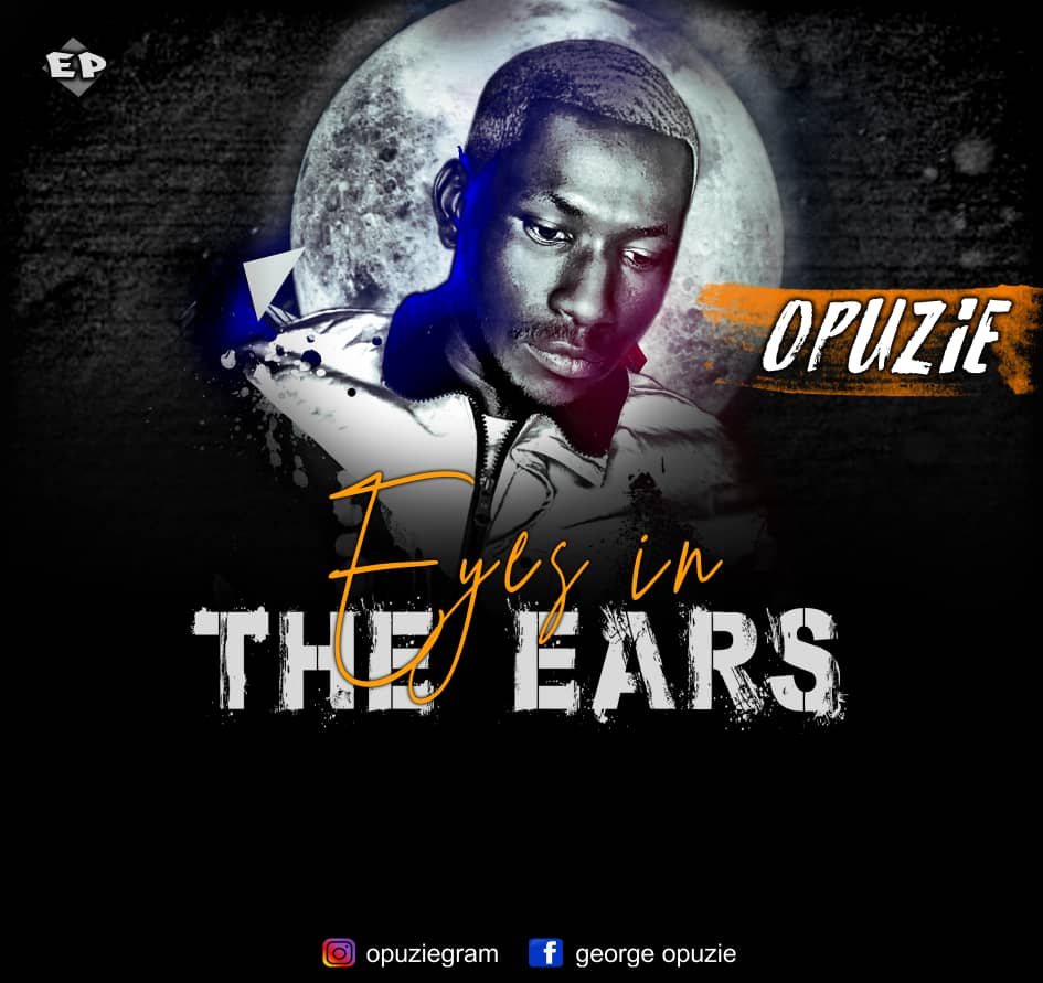Opuzie – Eyes In My Ears (EP)