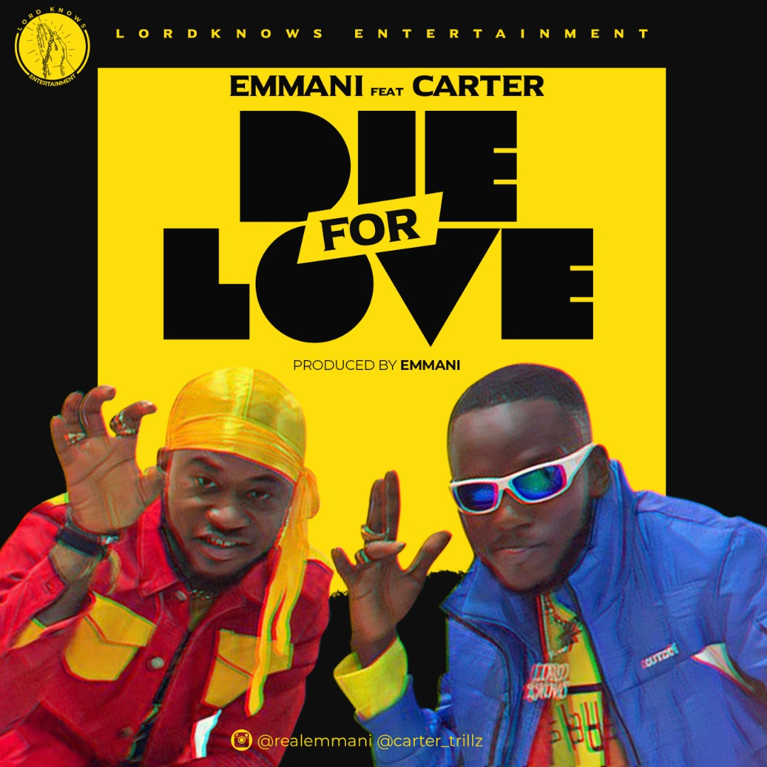 Emmani - Die For Love feat. Carter Trillz