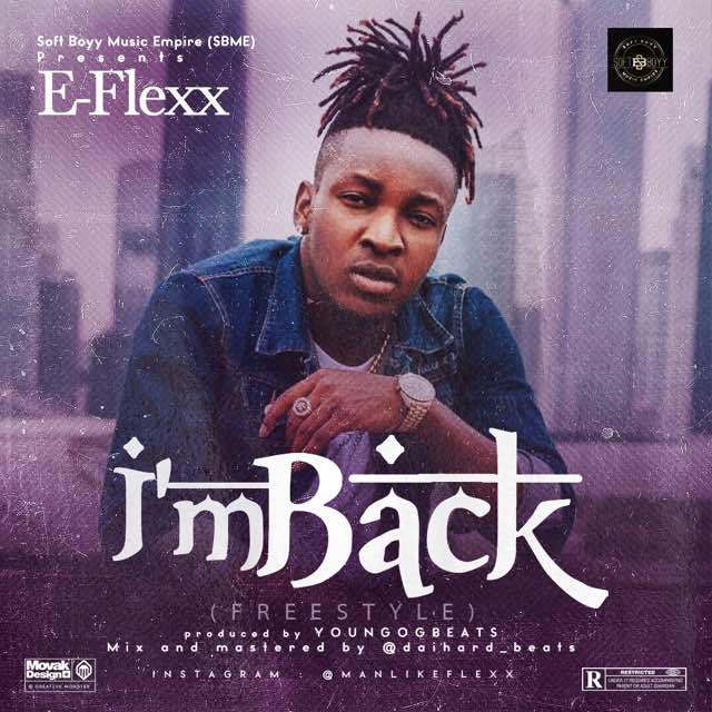 E-Flexx - I'm Back