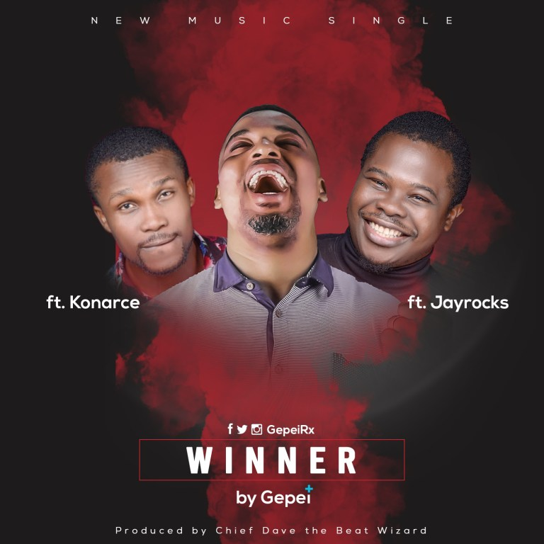 Gepei ft. Konarce X Jayrocks - Winner