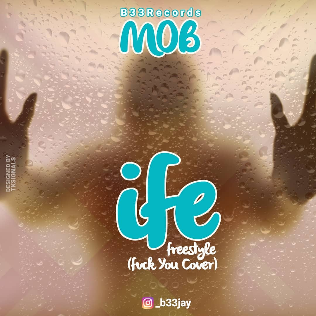 MOB - Ife (Fvck You Cover)